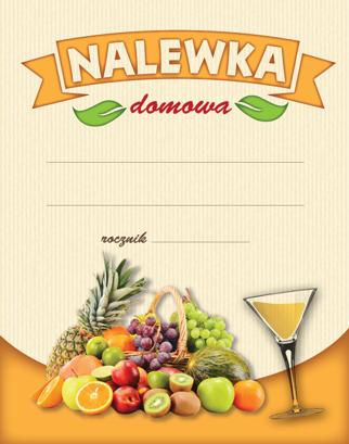 Etykiety NALEWKA OWOCE JASNE 10x na butelkę TANIO