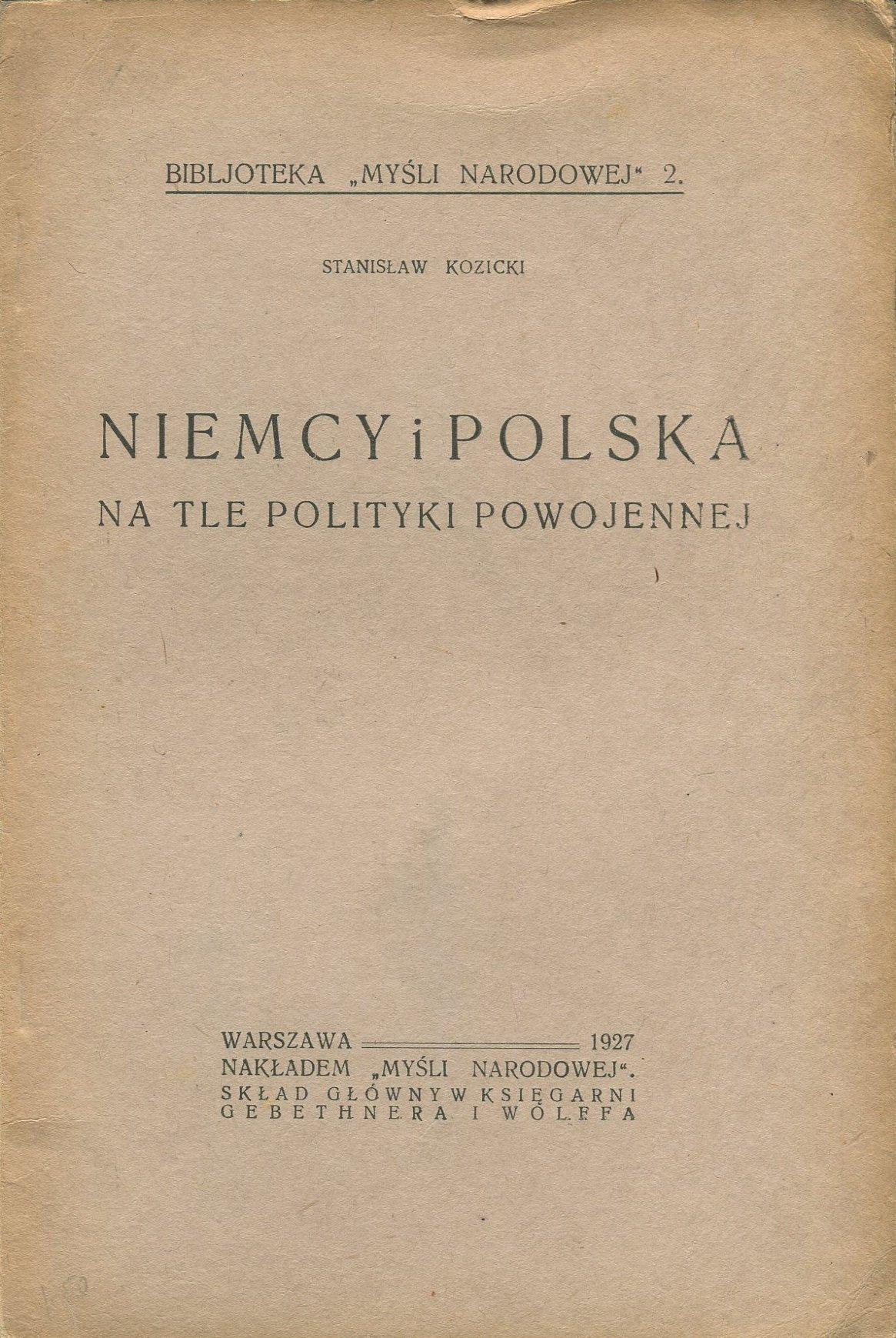 NIEMCY I POLSKA NA TLE POLITYKI Kozicki endecja