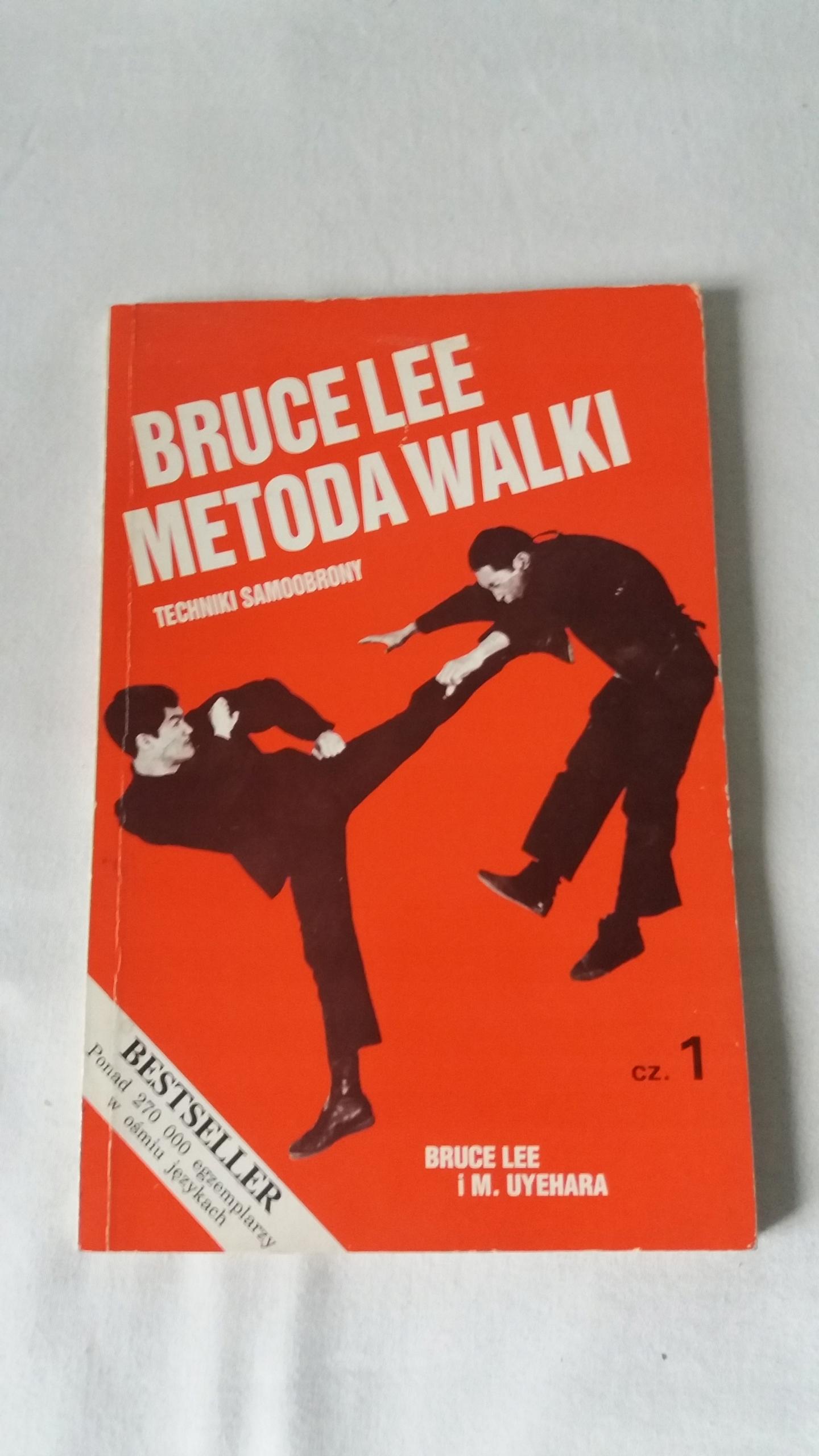 Bruce Lee - Metoda walki: techniki samoobrony