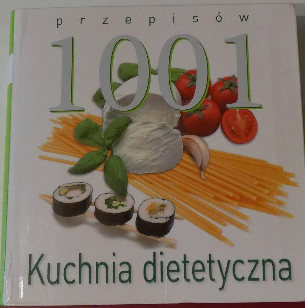 1001 Przepisów Kuchnia Dietetyczna 7374548466 Oficjalne