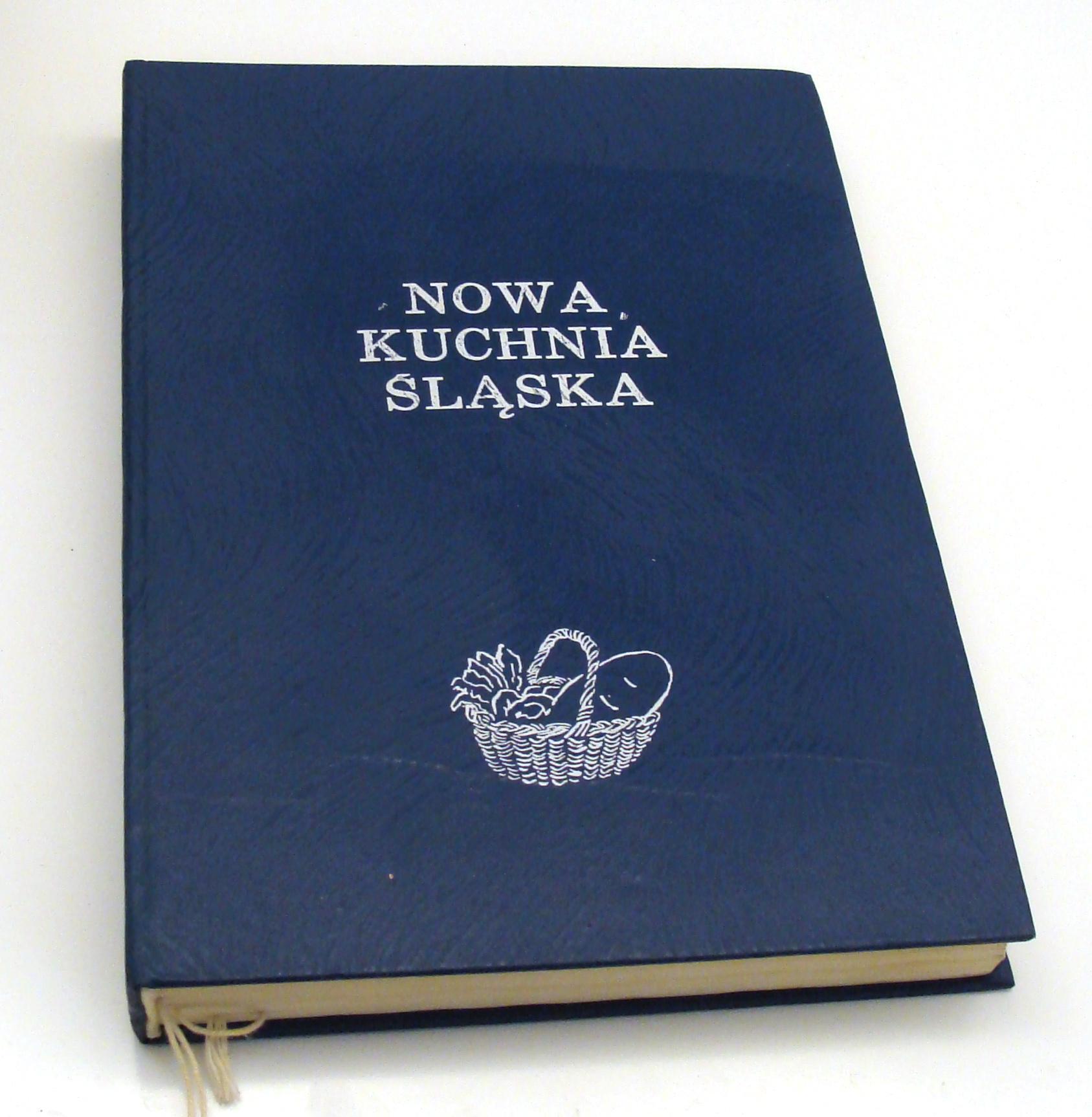 Nowa Kuchnia śląska Przepisy Książka Kucharska 7166647203