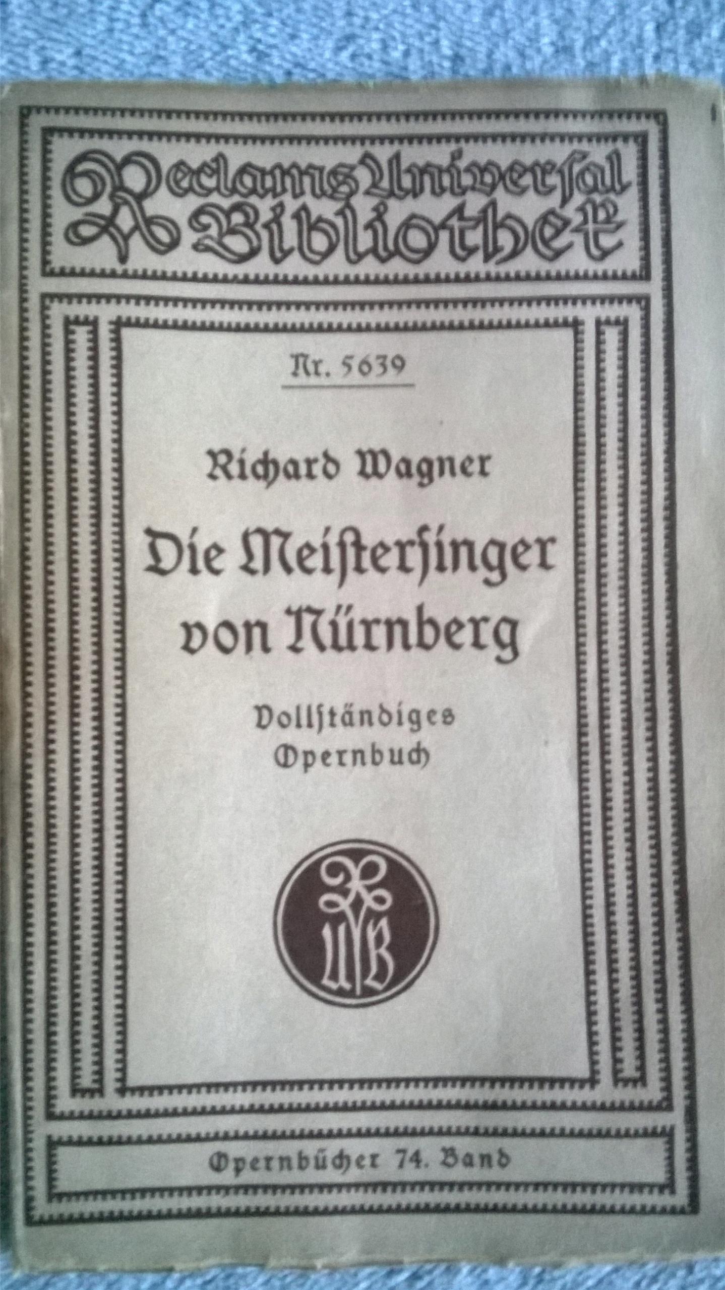 Die Meistersinger von nrnberg Richard Wagner