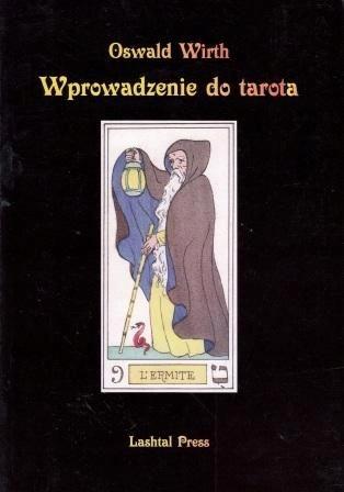 Wprowadzenie do tarota Oswald Wirth KSIĄŻKA