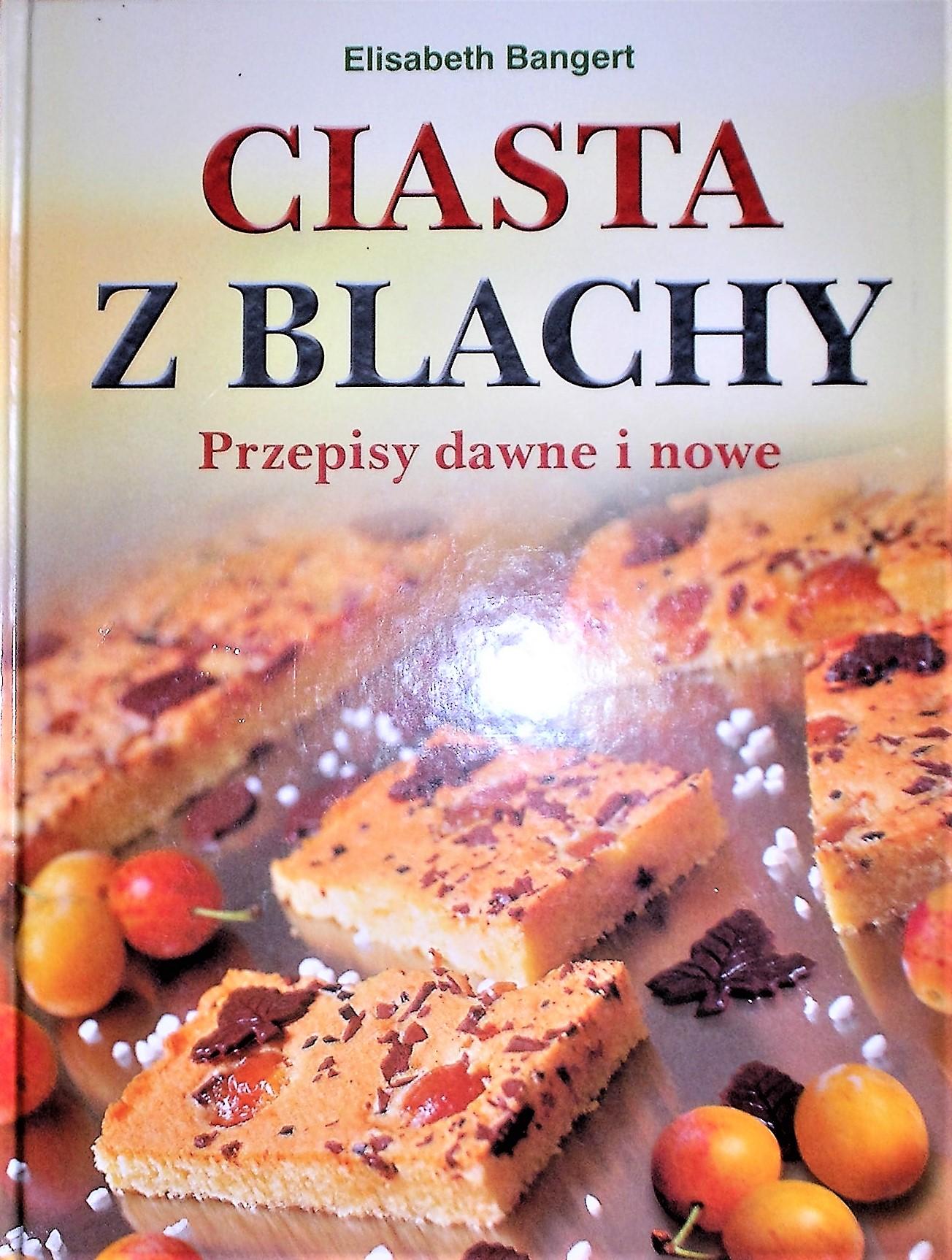 Ciasta Z Blachy Przepisy Dawne I Nowe 6933388725 Oficjalne