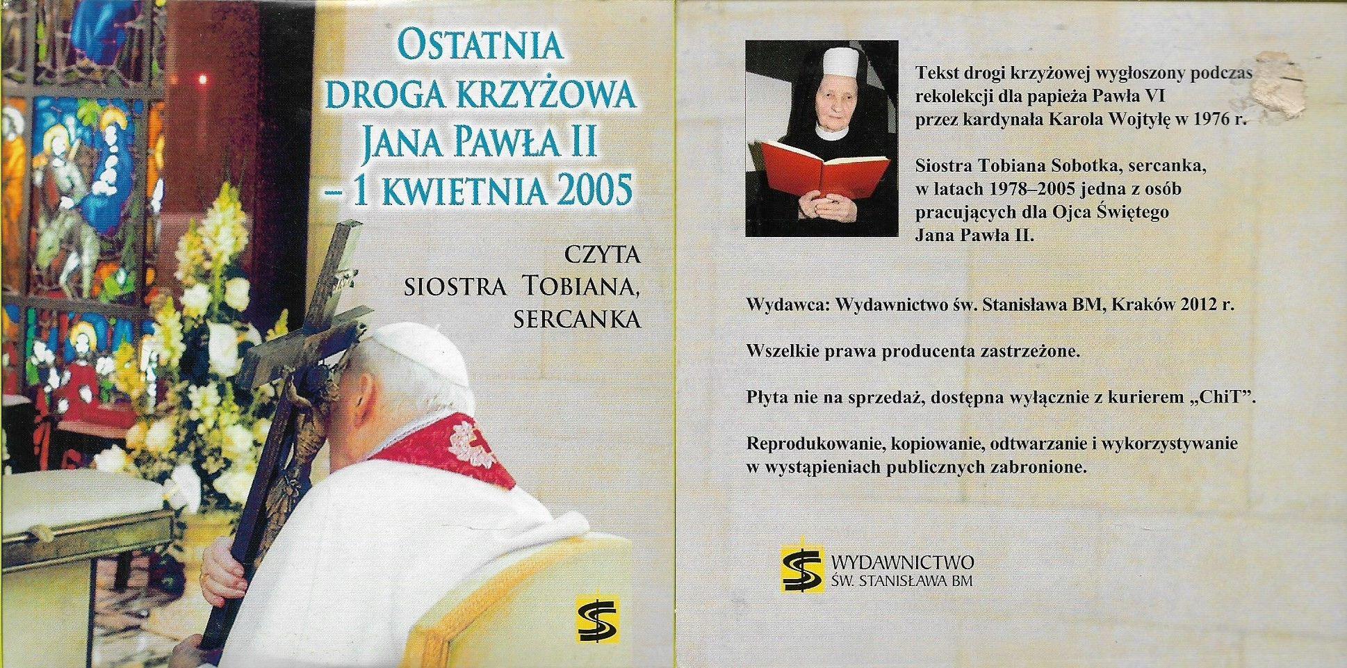 Ostatnia Droga Krzyżowa Jana Pawła II 1.04.2005 CD
