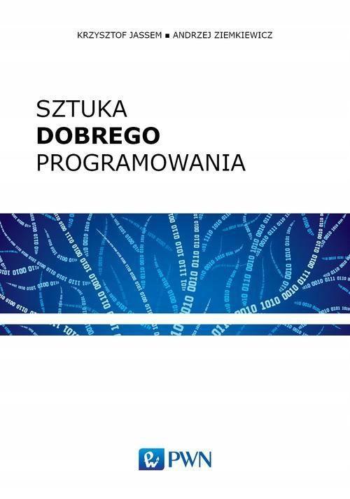 Sztuka dobrego programowania Andrzej Ziemkiewicz