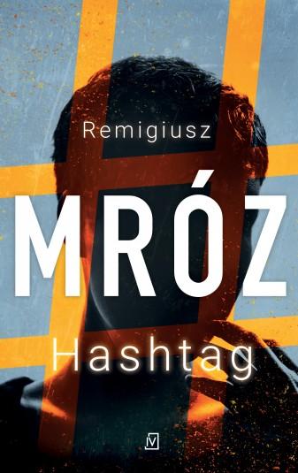 """Hashtag"" Remigiusz Mróz – recenzja"