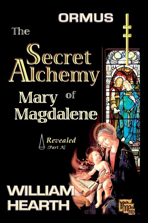 ORMUS - The Secret Alchemy of Mary Magdalene Revea