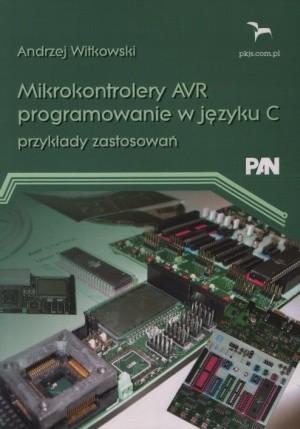 Mikrokontrolery Avr Programowanie W Jezyku C 7008425542 Oficjalne Archiwum Allegro