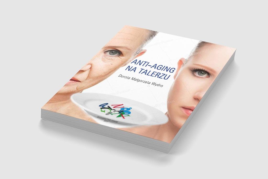 Anti-aging na talerzu - Dorota Wydro