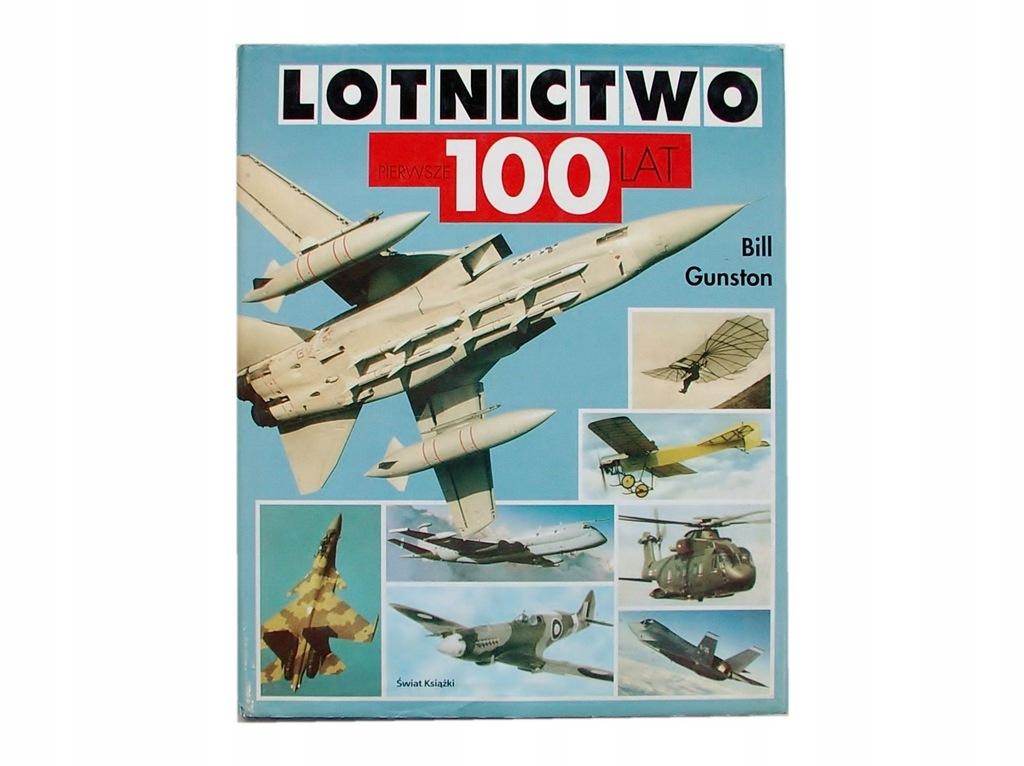Lotnictwo Pierwsze 100 Lat Gunston 7368a 7634241823 Oficjalne Archiwum Allegro