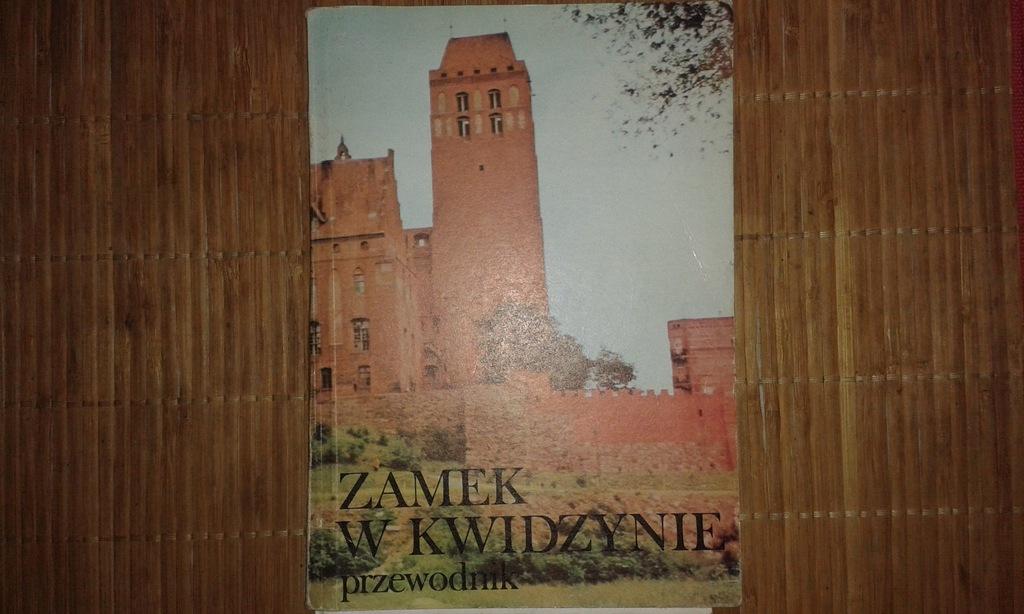 Zamek w Kwidzynie przewodnik