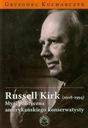 Russel Kirk (1918-1994) Grzegorz Kucharczyk Autor Grzegorz Kucharczyk