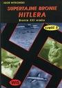 Supertajne bronie Hitlera cz. 5 - Witkowski NOWA