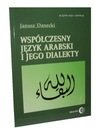 WSPÓŁCZESNY JĘZYK ARABSKI - Janusz Danecki - 24h