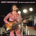 JERZY GRUNWALD Na tych samych ulicach 71-75 CD