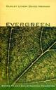 Evergreen - Dudley Lynch, David Neenan