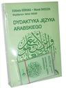 DYDAKTYKA JĘZYKA ARABSKIEGO - Górska / Skoczek