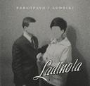 PABLOPAVO + LUDZIKI Ladinola [CD] 2017
