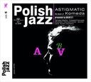 KRZYSZTOF KOMEDA Astigmatic Polish Jazz vol. 5 CD