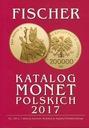 Katalog Monet Polskich - FISCHER 2017 r / Piorku