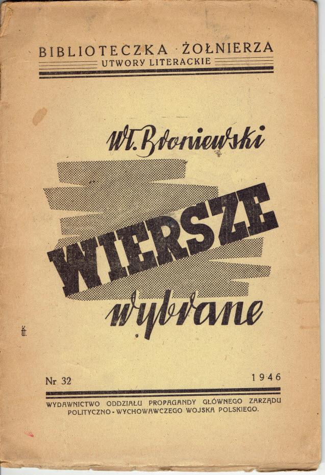 Broniewski Wiersze Wybrane Proweniencja łódź 1946