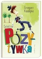 Detektyw Pozytywka Grzegorz Kasdepke