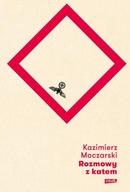 Rozmowy z katem Kazimierz Moczarski