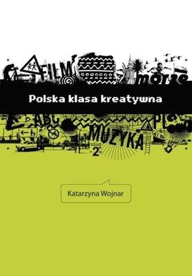 Polska klasa kreatywna Wojnar Katarzyna