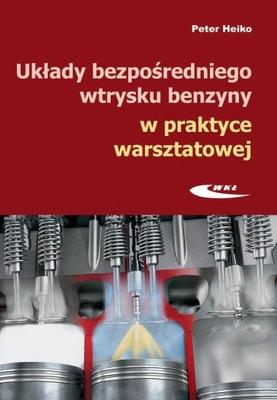 Układy bezpośredniego wtrysku benzyny w praktyce w