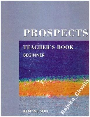Prospects Teacher's Book Beginner TB English NOWA