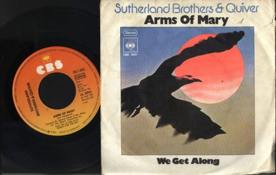 SUTHERLAND BROTHERS - ARMS OF MARY - WE GET ALONG