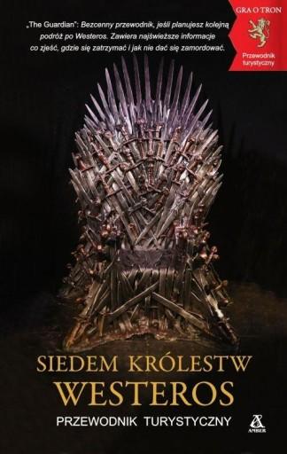 Siedem Królestw Westeros Przewodnik turystyczny Be