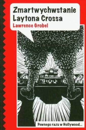 Zmartwychwstanie Laytona Crossa Grobel Lawrence