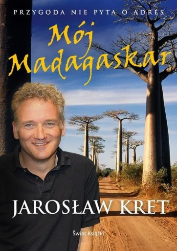 Mój Madagaskar Kret Jarosław