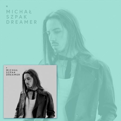 Michal Szpak Dreamer Byle Byc Soba 2 Cd Zestaw Top 7570395418 Allegro Pl