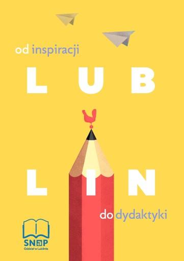Lublin - od inspiracji do dydaktyki