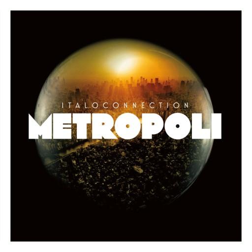 Italoconnection - Metropoli 2018 ALBUM 2CD Italo