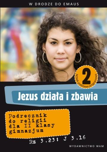Jezus działa i zbawia 2 podręcznik z. praca